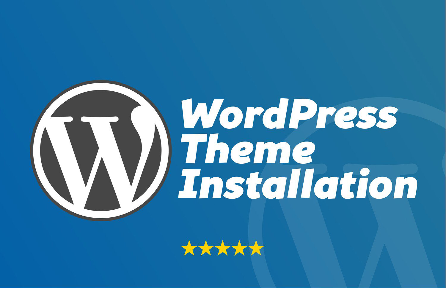 WordPress Theme Installation Tutorial